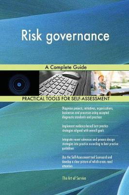 Risk Governance a Complete Guide (Paperback)