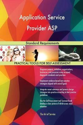 Application Service Provider ASP Standard Requirements (Paperback)