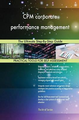 CPM Corporate Performance Management the Ultimate Step-By-Step Guide (Paperback)