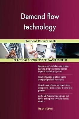 Demand Flow Technology Standard Requirements (Paperback)