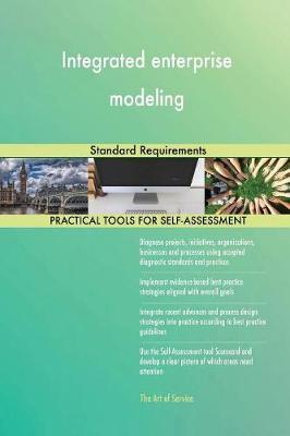 Integrated Enterprise Modeling Standard Requirements (Paperback)