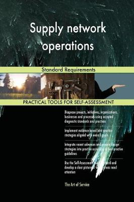 Supply Network Operations Standard Requirements (Paperback)