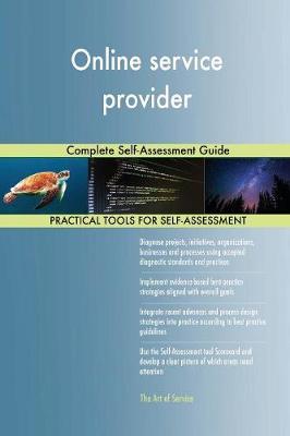 Online Service Provider Complete Self-Assessment Guide (Paperback)