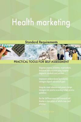 Health Marketing Standard Requirements (Paperback)
