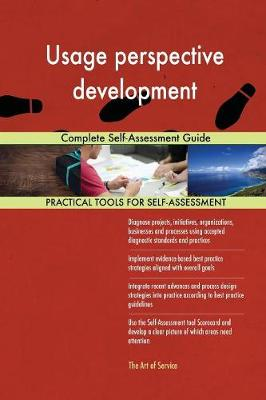 Usage Perspective Development Complete Self-Assessment Guide (Paperback)