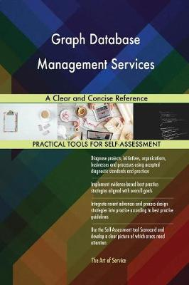 Graph Database Management Services a Clear and Concise Reference (Paperback)