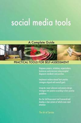 Social Media Tools a Complete Guide (Paperback)