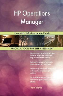 HP Operations Manager Complete Self-Assessment Guide (Paperback)