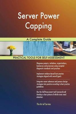 Server Power Capping a Complete Guide (Paperback)
