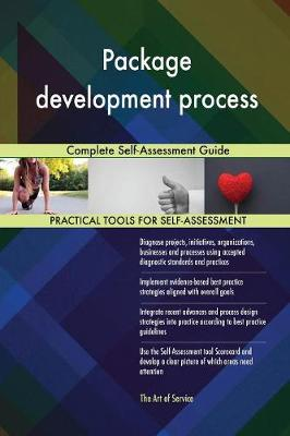 Package Development Process Complete Self-Assessment Guide (Paperback)