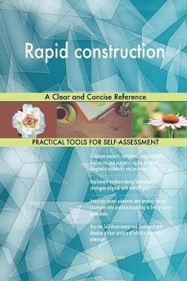 Rapid Construction a Clear and Concise Reference (Paperback)