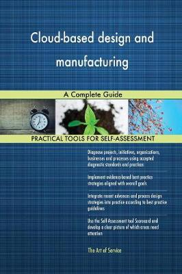 Cloud-Based Design and Manufacturing a Complete Guide (Paperback)