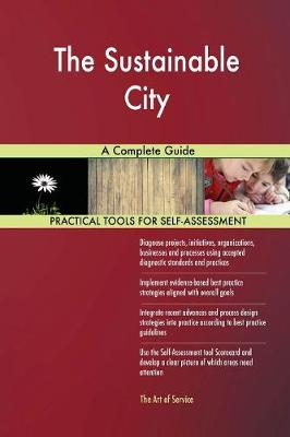 The Sustainable City a Complete Guide (Paperback)