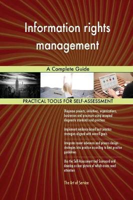 Information Rights Management a Complete Guide (Paperback)