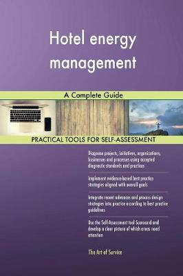 Hotel Energy Management a Complete Guide (Paperback)