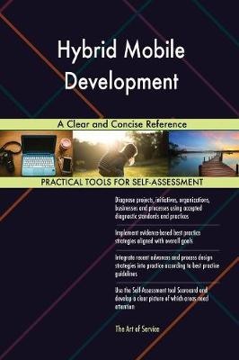 Hybrid Mobile Development a Clear and Concise Reference (Paperback)