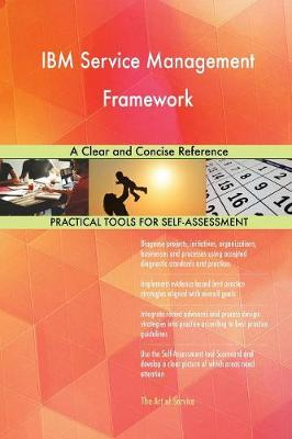 IBM Service Management Framework a Clear and Concise Reference (Paperback)