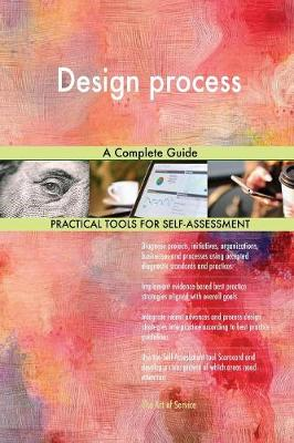 Design Process a Complete Guide (Paperback)