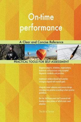 On-Time Performance a Clear and Concise Reference (Paperback)