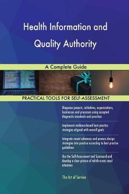 Health Information and Quality Authority a Complete Guide (Paperback)