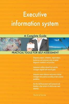 Executive Information System a Complete Guide (Paperback)