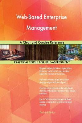 Web-Based Enterprise Management a Clear and Concise Reference (Paperback)