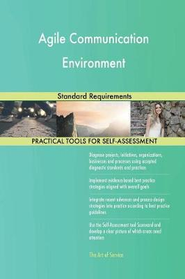 Agile Communication Environment Standard Requirements (Paperback)