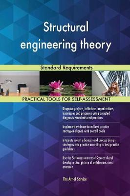 Structural Engineering Theory Standard Requirements (Paperback)