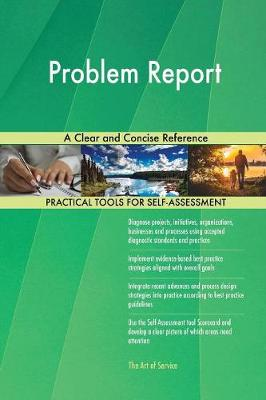 Problem Report a Clear and Concise Reference (Paperback)
