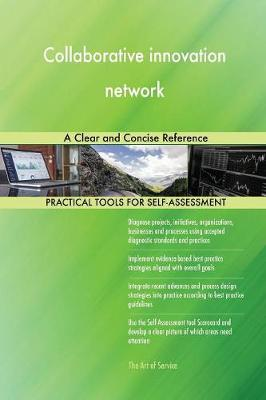 Collaborative Innovation Network a Clear and Concise Reference (Paperback)