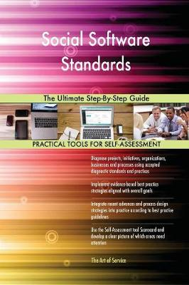 Social Software Standards the Ultimate Step-By-Step Guide (Paperback)