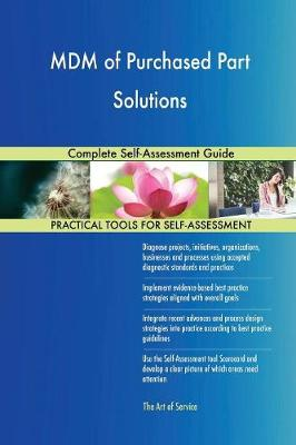 MDM of Purchased Part Solutions Complete Self-Assessment Guide (Paperback)