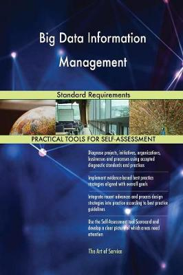 Big Data Information Management Standard Requirements (Paperback)