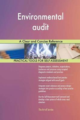 Environmental Audit a Clear and Concise Reference (Paperback)