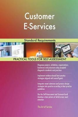 Customer E-Services Standard Requirements (Paperback)