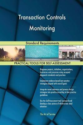 Transaction Controls Monitoring Standard Requirements (Paperback)