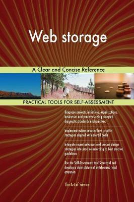Web Storage a Clear and Concise Reference (Paperback)