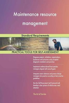 Maintenance Resource Management Standard Requirements (Paperback)