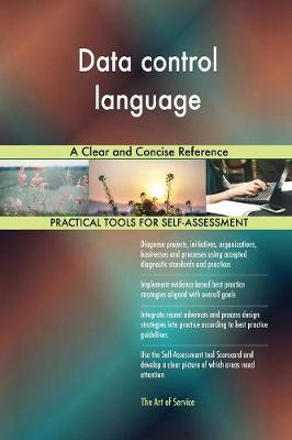 Data Control Language a Clear and Concise Reference (Paperback)