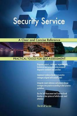 Security Service a Clear and Concise Reference (Paperback)