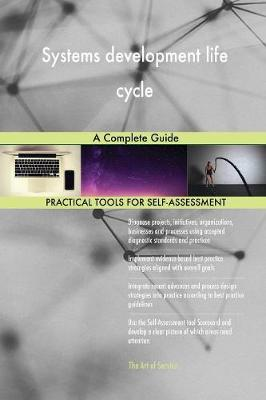 Systems Development Life Cycle a Complete Guide (Paperback)
