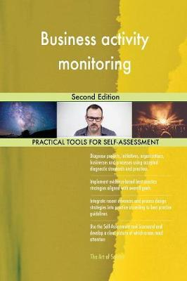 Business Activity Monitoring Second Edition (Paperback)