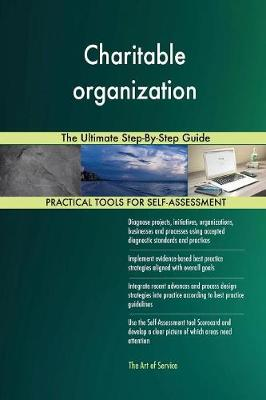 Charitable Organization the Ultimate Step-By-Step Guide (Paperback)
