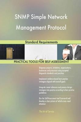SNMP Simple Network Management Protocol Standard Requirements (Paperback)