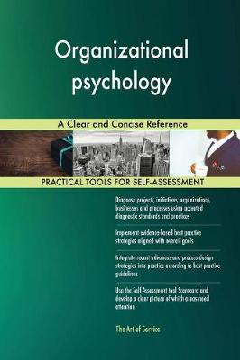 Organizational Psychology a Clear and Concise Reference (Paperback)