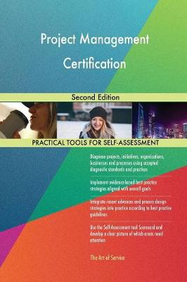 Project Management Certification Second Edition (Paperback)