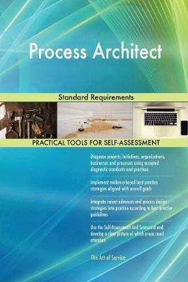Process Architect Standard Requirements (Paperback)