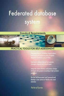 Federated Database System Standard Requirements (Paperback)