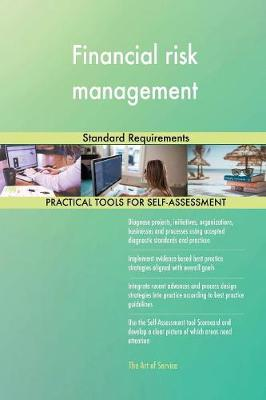 Financial Risk Management Standard Requirements (Paperback)
