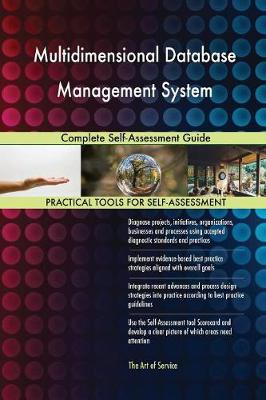 Multidimensional Database Management System Complete Self-Assessment Guide (Paperback)